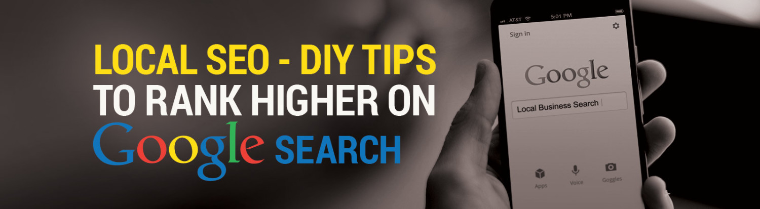 Local SEO - DIY tips to Rank Higher on Google